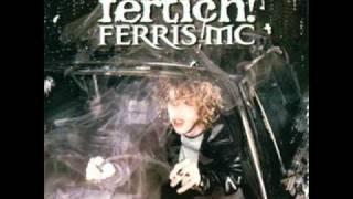 Ferris MC - Fertich