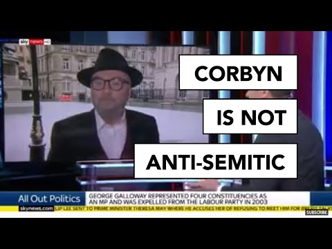 George Galloway On Sky News: Corbyn Is NOT Anti-Semitic