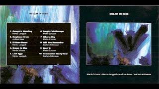CD Dream in Blue - Martin Schuster - CD-Trailer