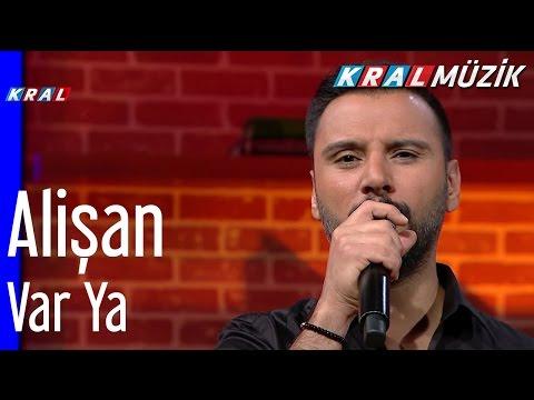 Alişan - Var Ya (Mehmet'in Gezegeni)