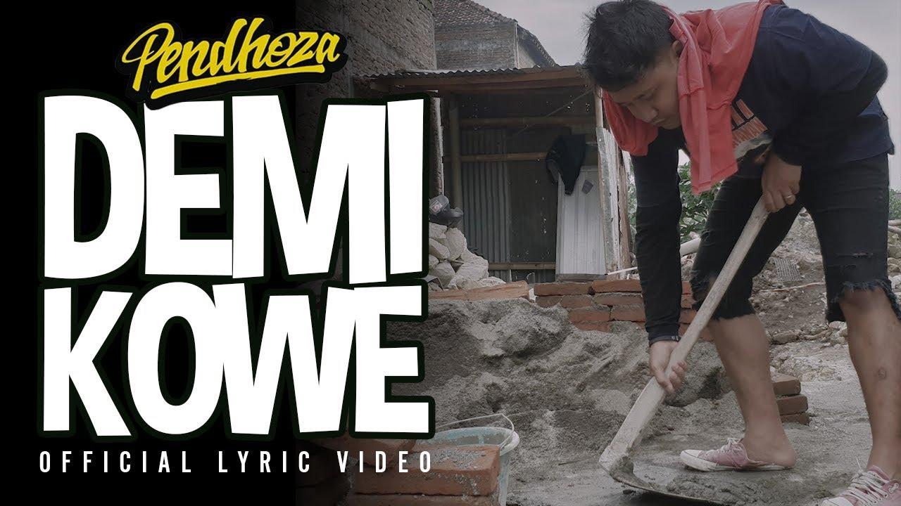 Pendhoza - Demi Kowe (Official Audio Lyric)