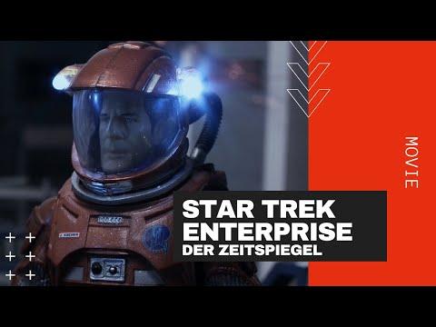 Star Trek ENTERPRISE Der Zeitspiegel