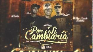 Mc Wyser ft. The Crash Lokote & Solo - Por Ti Cambiaría | The Poison Kings