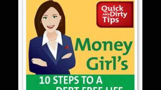 Money Girl's 10 Steps to a Debt Free Life--Audiobook Excerpt