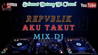 Download KARAOKE  AKU TAKUT  VERSI DJ KEYBOARD
