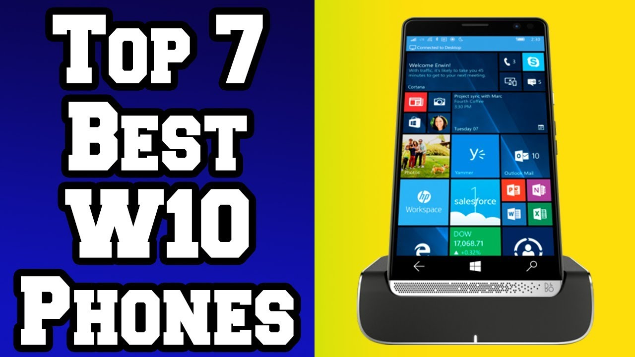2018-2017📱: Top 7 Windows 10 Mobile Phones! [4K]