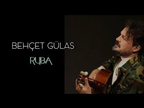 Behçet Gülas / Ruba