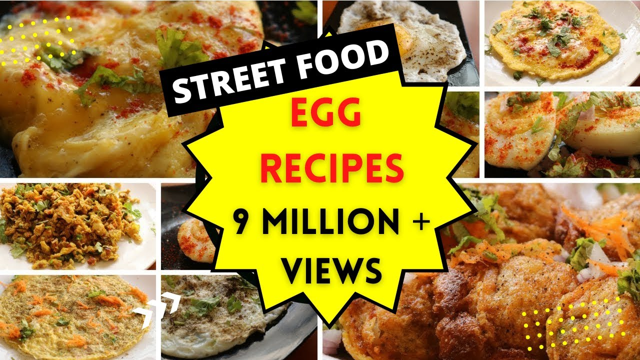 Egg Recipes Indian Style 9 Different Ways Street Food Style Egg