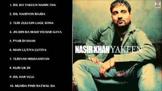 YAKEEN - NASIR KHAN - FULL SONGS JUKEBOX