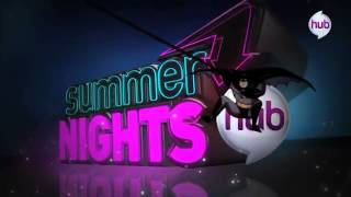 The Hub TV Network Summer Nights Promo