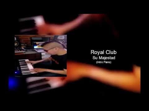 Royal Club Ska - Su Majestad INTRO PIANO