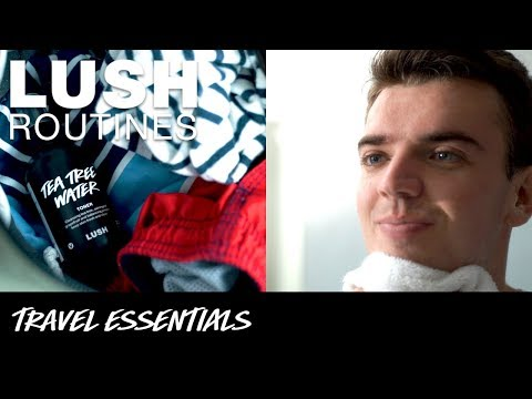 Lush Routines: Travel Essentials