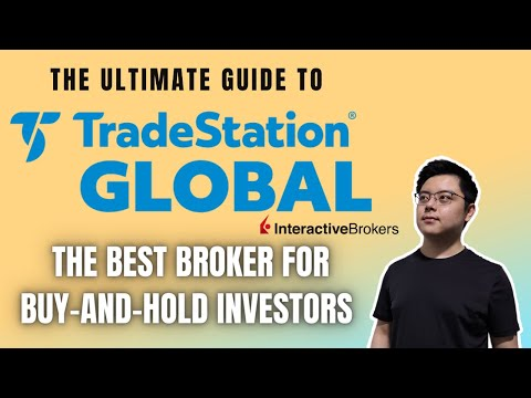 TradeStation Global (Ultimate Guide) | The Best Broker for Buy-and-Hold Investors!