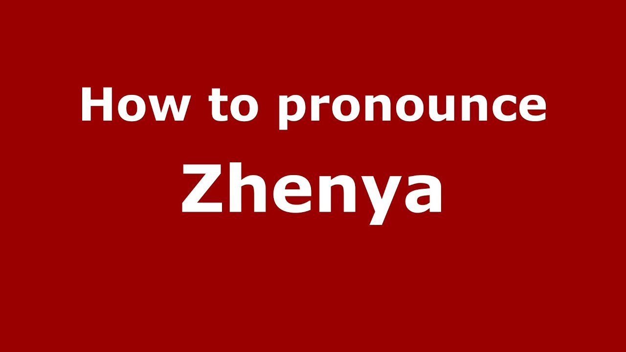 What does the name Zhenya mean 44