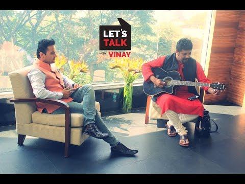 Let's Talk with Vinay I Ep 18 I Bangalore Edition I Raghu Dixit I Singer Composer I Happy New Year