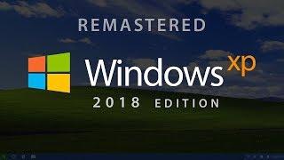 Windows Xp 2018 Customized Fan Made