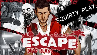 ESCAPE DEAD ISLAND - Something Something Zombies