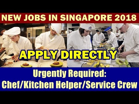 Jobs In Singapore: Kitchen Helper/ Chef/ Service Crew | Competitive Monthly Salary + Other Benefits.