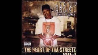 Heart of tha Streetz B.G. feat: Ziggler the Wiggler
