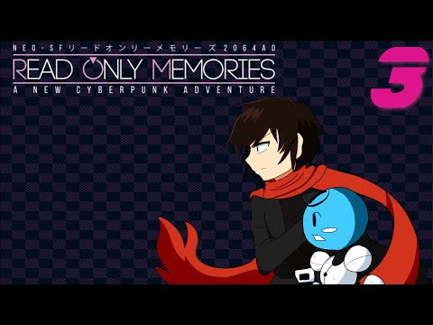 Read Only Memories - Giving the Cold Shoulder, Manly Let's Play Pt.3