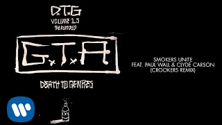 gta feat paul wall clyde carson smokers unite crookers remix