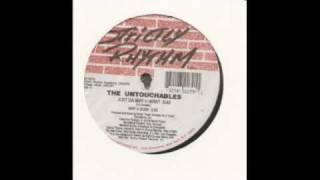The Untouchables - Just Da Way You Want (Original Mix)