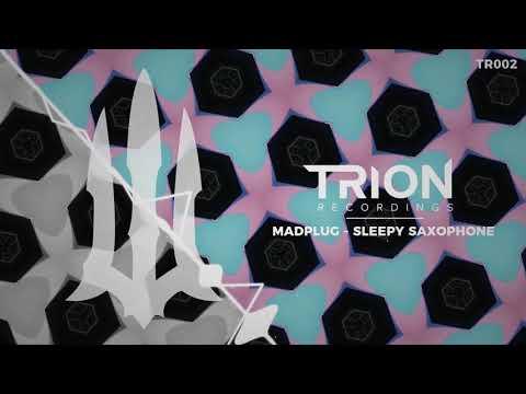 MadPlug  - Sleepy Saxophone
