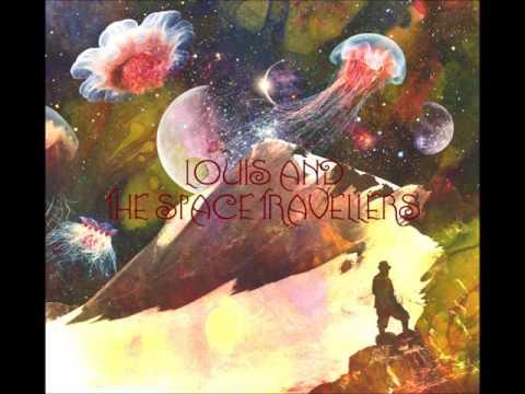 Louis And The Space Travellers - La bocia dl dragun spüda füch