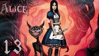 Прохождение American McGee's Alice ep. 13 [Вся королевская рать]