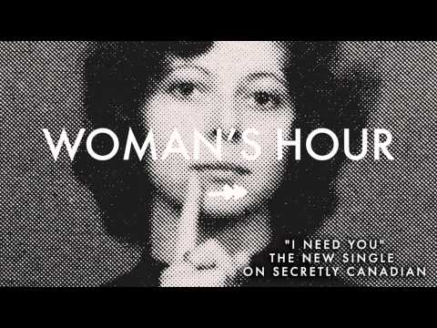 """Woman's Hour - """"I Need You"""" (Official Audio)"""
