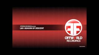LM1-Season of descent [Offworld 001]