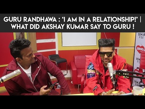 Guru Randhawa : 'I am in a relationship!' | What did Akshay Kumar say to Guru ! #SlowlySlowly