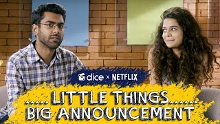 Dice Media + Netflix | Little Things Season 2 Streaming Soon On Netflix | Ft. Mithila and Dhruv