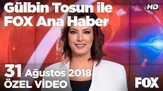Erdoğan'dan Trump'a papaz Brunson cevabı...  31 Ağustos 2018 Gülbin Tosun ile FOX Ana Haber
