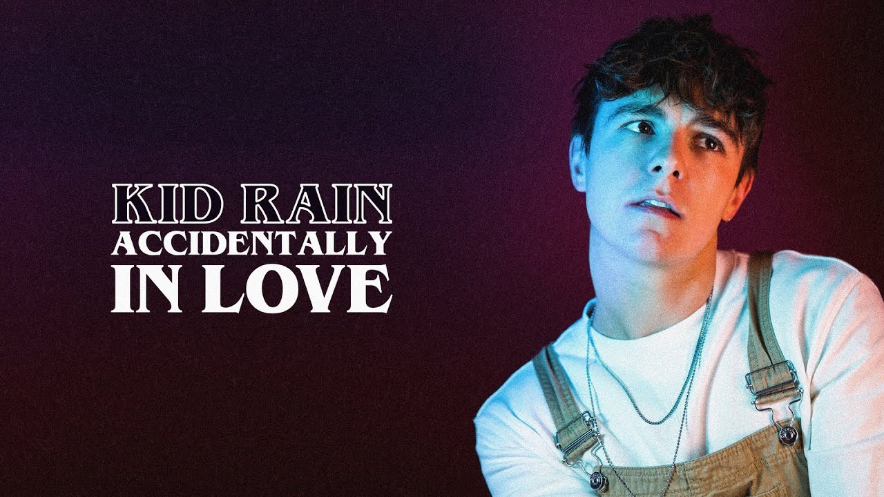 KiD RAiN   Accidentally in Love Official Lyric Video Chords ...