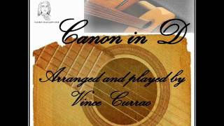 Canon in D - Guitar Instrumental by Vince Currao