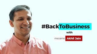 #BackToBusiness with Madame's Akhil Jain
