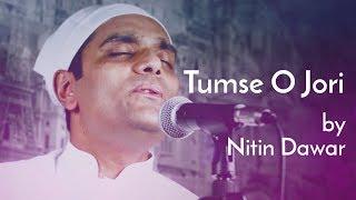 Tumse O Jori by Nitin Dawar | Song dedicated to all the Gurus