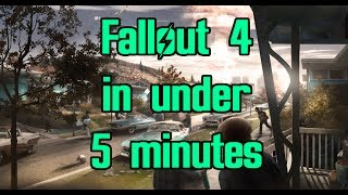 Fallout 4 beaten in under 5 minutes