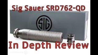 Sig Sauer SRD762 QD Suppressor Review