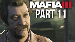 Mafia 3 Gameplay Walkthrough Part 11 - BURKE (PS4/Xbox One) #Mafia3