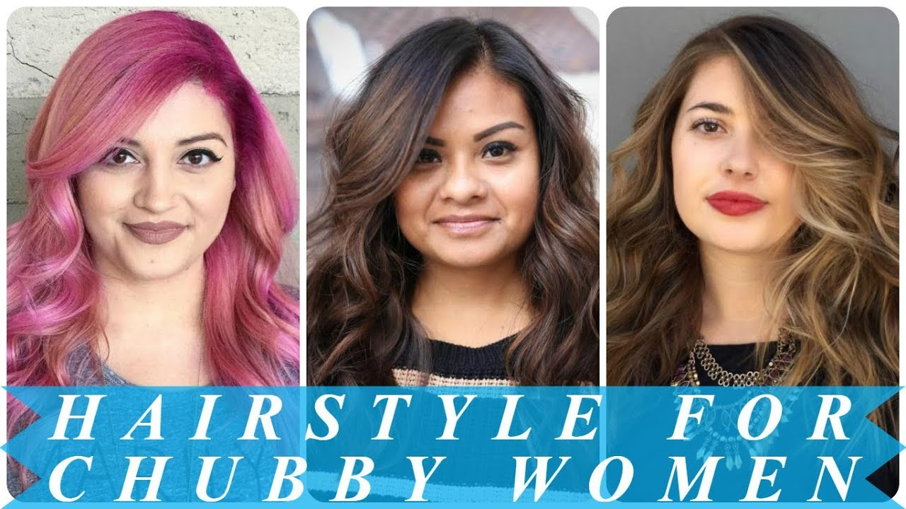 20 Hottest Ideas For Hairstyle For Round Chubby Face Women Youtube