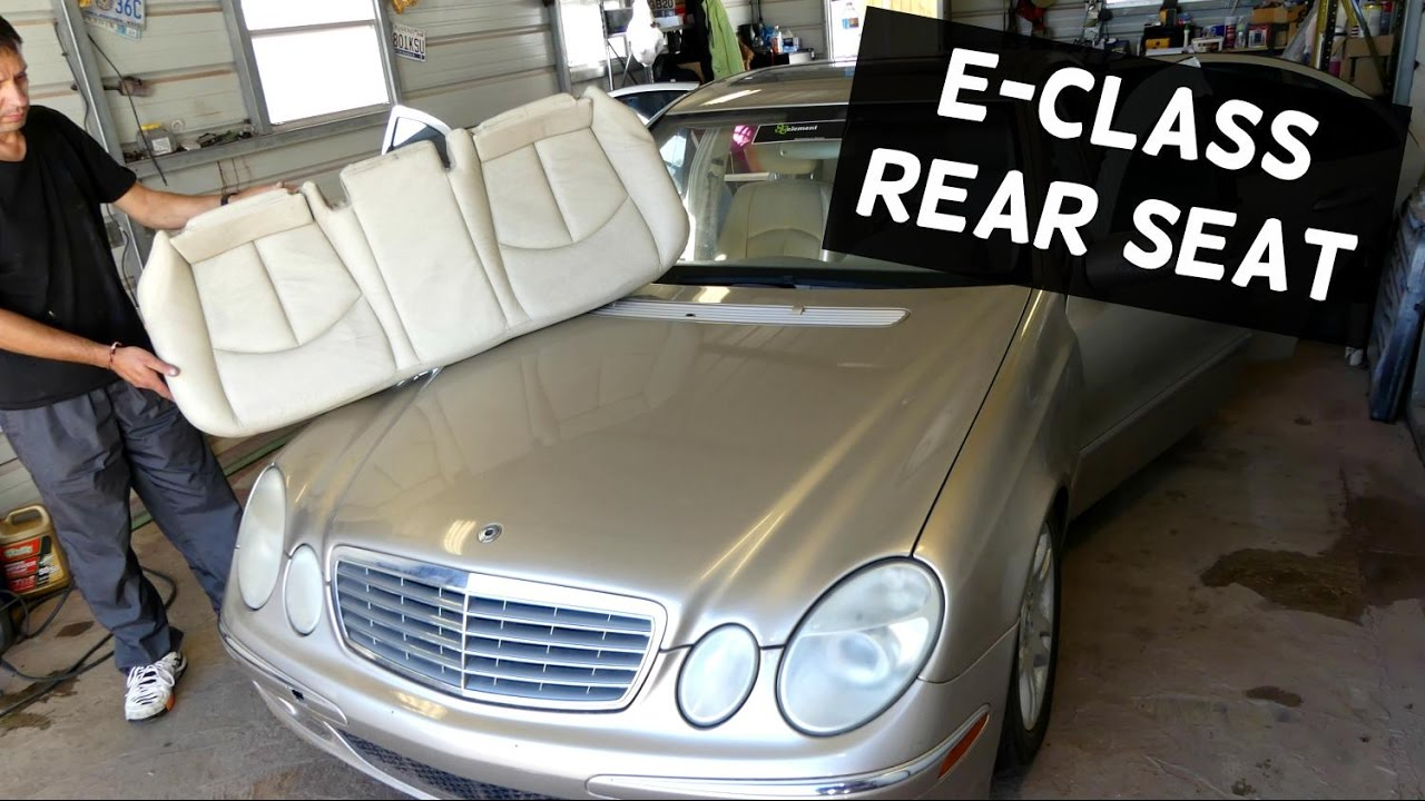 Mercedes w211 e class rear seat removal replacement e200 for Mercedes benz e320 service e