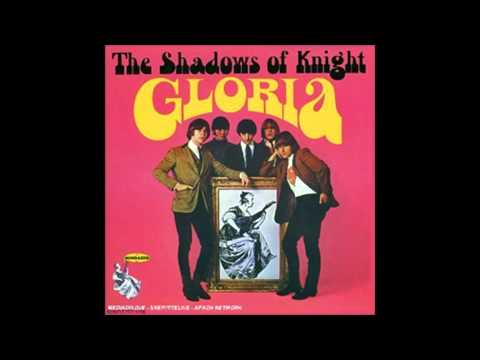Gloria - The Shadows of Knight