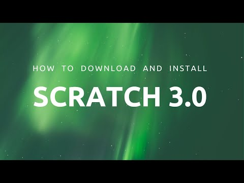 How To Download And Install Scratch 3.0 On Your Computer?