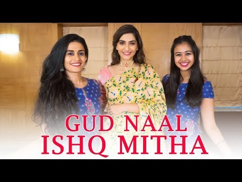 Gud Naal Ishq Mitha Ft Sonam Kapoor L Team Naach Choreography   Sangeet Dance