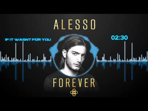 Alesso - If It Wasn't For You [HD Visualized] [Lyrics in Description]