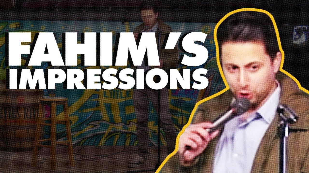 Fahim's Impressions   Fahim Anwar   Stand Up Comedy