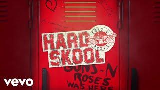 Guns N' Roses - Hard Skool (Official Audio)