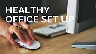healthy office set-up